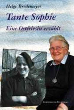Tante Sophie von Bredemeyer,  Helge