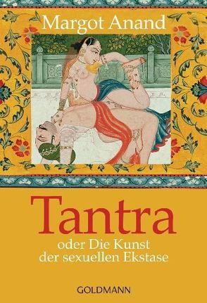 Tantra von Anand,  Margot, Petersen,  Karin