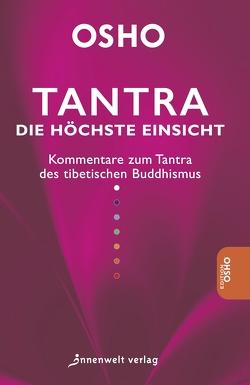 Tantra – Die höchste Einsicht von Osho