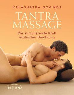 Tantra Massage von Govinda,  Kalashatra