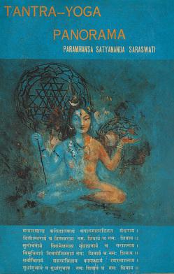 Tantra und Yoga Panorama von Swami Prakashananda Saraswati, Swami Satyananda Saraswati
