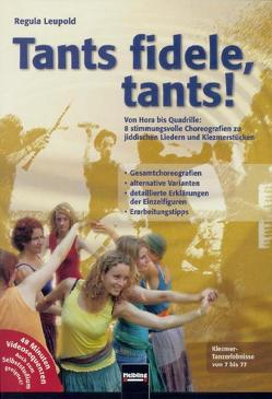 Tants fidele, tants! DVD von Leupold,  Regula
