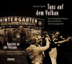 Tanz auf dem Vulkan / Dancing on the Volcano von Zagolla,  Robert