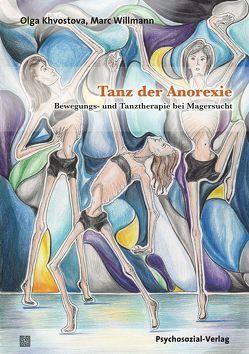 Tanz der Anorexie von Khvostova,  Olga, Willmann,  Marc