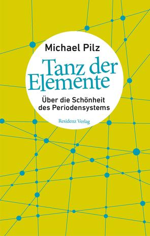 Tanz der Elemente von Pilz,  Michael