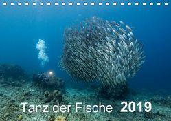 Tanz der Fische (Tischkalender 2019 DIN A5 quer) von - Yvonne & Tilo Kühnast,  naturepics