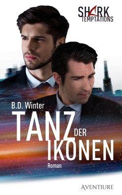 Tanz der Ikonen von Winter,  B.D.