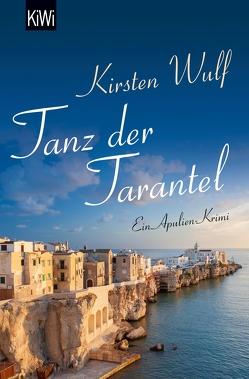Tanz der Tarantel von Wulf,  Kirsten