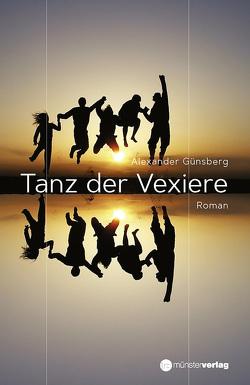 Tanz der Vexiere von Günsberg,  Alexander