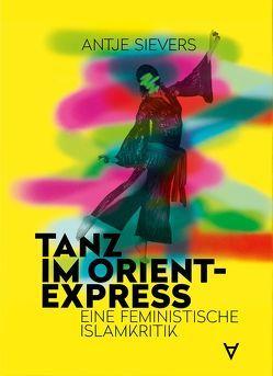 Tanz im Orient-Express von Sievers,  Antje