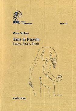 Tanz in Fesseln von Hoffmann,  Peter, Klaschka,  Siegfried, Martin-Liao,  Tienchi, Wen Yiduo