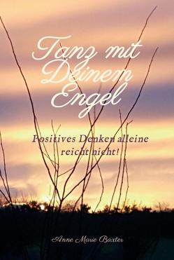 Tanz mit Deinem Engel von Baxter,  Anne Marie, Nonnemann,  Max, Nonnemann,  Moritz