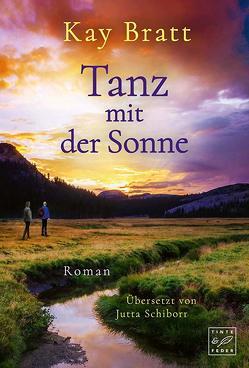 Tanz mit der Sonne von Bratt,  Kay, Schiborr,  Jutta