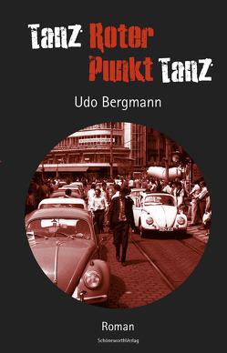 Tanz Roter Punkt Tanz von Bergmann,  Udo
