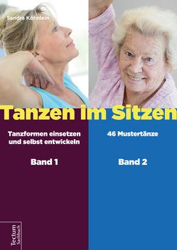 Tanzen im Sitzen (Teil 1-2) von Köhnlein,  Sandra