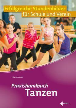 Praxishandbuch Tanzen von Feth,  Clarissa