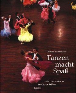 Tanzen macht Spass von Baumeister,  Anton, Wilson,  Jayne
