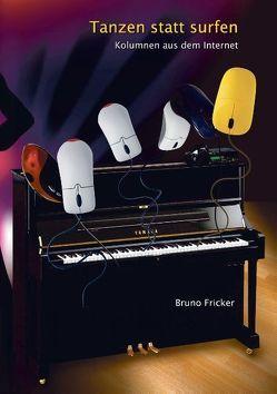 Tanzen statt surfen von Fricker,  Bruno