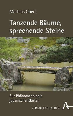Tanzende Bäume, sprechende Steine von Obert,  Mathias