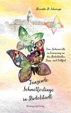 Tanzende Schmetterlinge in Rudolstadt von Schwarza,  Berenike D.