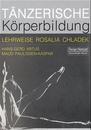 Tänzerische Körperbildung von Artus,  Hans-Gerd, Paulissen-Kaspar,  Maud