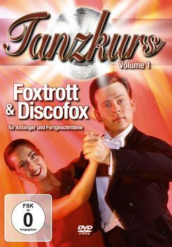 Tanzkurs Foxtrott & Discofox von ZYX Music GmbH & Co. KG