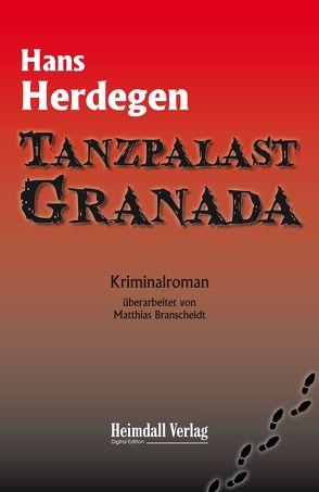 Tanzpalast Granada von Branscheidt,  Matthias, Herdegen,  Hans