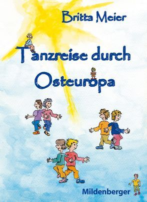 Tanzreise nach Osteuropa von Meier,  Britta, Thielbeer,  Ralph