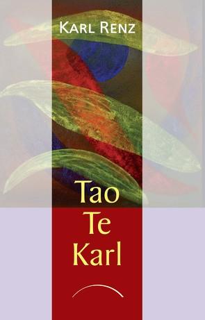 Tao Te Karl von Renz,  Karl
