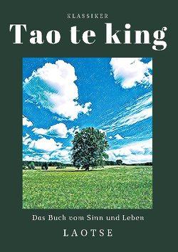 Tao te king von Laotse
