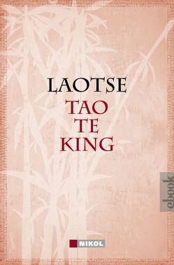 Tao te king: Das Buch vom Sinn und Leben von Laotse, Wilhelm,  Richard