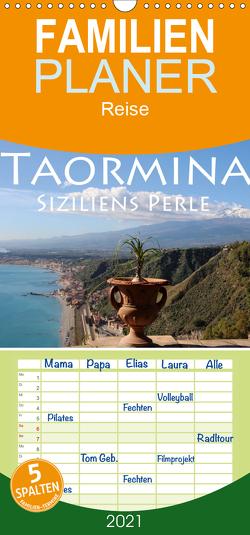 Taormina Siziliens Perle – Familienplaner hoch (Wandkalender 2021 , 21 cm x 45 cm, hoch) von Seidl,  Helene