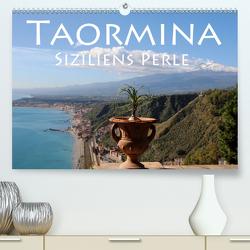 Taormina Siziliens Perle (Premium, hochwertiger DIN A2 Wandkalender 2021, Kunstdruck in Hochglanz) von Seidl,  Helene