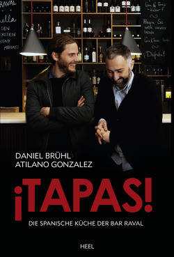 ¡Tapas! von Brühl,  Daniel, Gonzalez,  Atilano