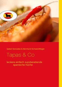 Tapas & Co von Gonzalez,  Isabel, Schwerdtfeger,  Bernhard