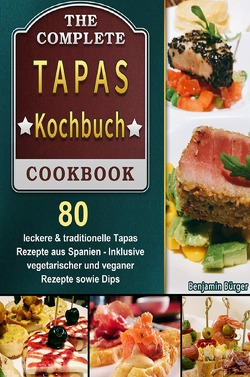 Tapas Kochbuch von Bürger,  Benjamin