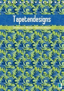 Tapetendesigns – Strukturen, Muster und Bastelvorlagen (Tischkalender 2018 DIN A5 hoch) von CALVENDO,  k.A.