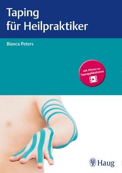 Taping für Heilpraktiker von Peters,  Bianca