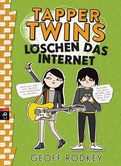Tapper Twins – Löschen das Internet von Müller,  Carolin, Rodkey,  Geoff