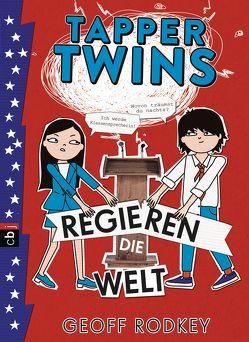 Tapper Twins – Regieren die Welt von Müller,  Carolin, Rodkey,  Geoff
