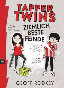 Tapper Twins – Ziemlich beste Feinde von Müller,  Carolin, Rodkey,  Geoff