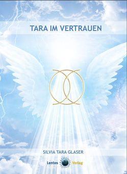 Tara im Vertrauen von Glaser,  Silvia Tara