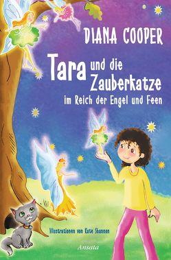 Tara und die Zauberkatze im Reich der Engel und Feen von Cooper,  Diana, Miethe,  Manfred