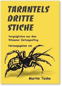 Tarantels Dritte Stiche von Teske,  Martin