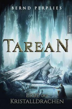 Tarean 2 – Erbe der Kristalldrachen von Perplies,  Bernd