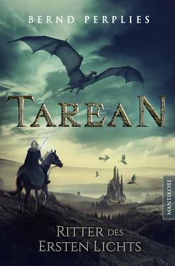 Tarean 3 – Ritter des ersten Lichts von Perplies,  Bernd