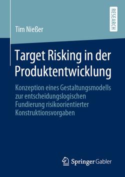 Target Risking in der Produktentwicklung von Nießer,  Tim