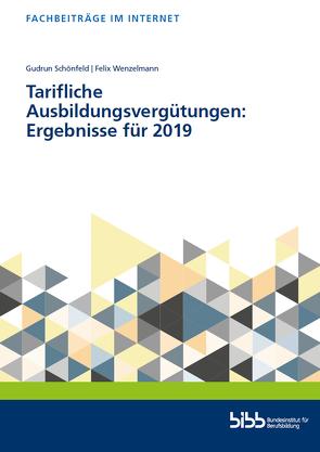 Tarifliche Ausbildungsvergütungen von Schönfeld,  Gudrun, Wenzelmann,  Felix