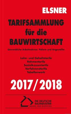 Tarifsammlung für die Bauwirtschaft 2017/2018 von Brettschneider,  Stefan, Wulf,  Nadine