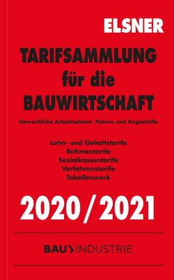 Tarifsammlung für die Bauwirtschaft 2020/2021 von Brettschneider,  Stefan, Wulf,  Nadine